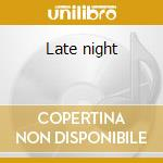 Late night cd musicale