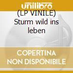 (LP VINILE) Sturm wild ins leben lp vinile