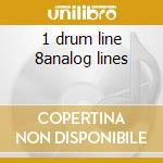 1 drum line 8analog lines cd musicale