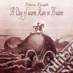 Vittorio Vandelli - A Day Of Warm Rain In Heaven cd musicale di Vittorio Vandelli