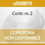 Contr.re.2 cd musicale