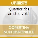 Quartier des artistes vol.1 cd musicale