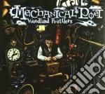 WOODLAND PRATTLERS                        cd musicale di Poet Mechanical