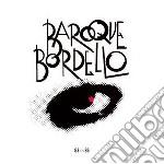 Baroque Bordello - 83-86 cd musicale di Bordello Baroque