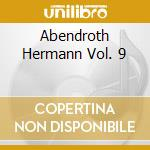 ABENDROTH HERMANN VOL. 9 cd musicale