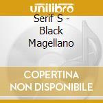 Black magellano cd musicale