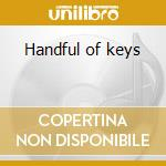Handful of keys cd musicale di Paolo Alderighi