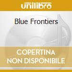 BLUE FRONTIERS cd musicale di NEBULA