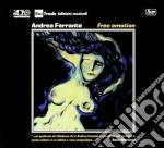 Andrea Ferrante - Free Emotion cd musicale di Ferrante Andrea
