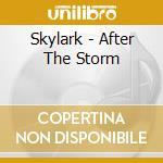 Skylark - After The Storm cd musicale