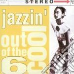 Out Of The Cool Vol.6 - Jazzin' cd musicale di Artisti Vari