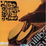 Spanish side of jazz cd musicale di Artisti Vari