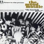 Mood Mosaic Vol.1 - The Haschisch Party cd musicale di ARTISTI VARI