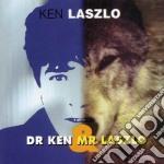 Laslo Ken - Dr Ken & Mr Laszlo cd musicale di Laslo Ken
