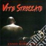 Ennio Morricone - Vite Strozzate cd musicale di O.S.T.