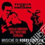 Robby Poitevin - Tecnica Per Un Omicidio - Quella Canaglia Dell'ispettore Sterling cd musicale di Robby Poeitevin