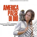 Angelo Lavagnino / Armando Trovajoli - America Paese Di Dio cd musicale di Miscellanee