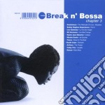 Various Artists - Break N' Bossa Chapter 3 cd musicale di ARTISTI VARI