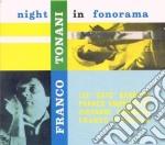 Franco Tonani - Night In Fonorama cd musicale di FRANCO TONONI