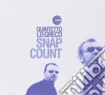 Quintetto Lo Greco - Snap Count cd musicale di QUINTETTO LO GRECO
