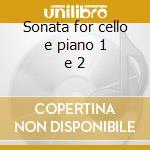 Sonata for cello e piano 1 e 2 cd musicale di Johannes Brahms