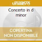 Concerto in d minor cd musicale di Mendelssohn felix bar