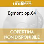 Egmont op.64 cd musicale di Beethoven