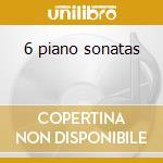6 piano sonatas cd musicale di Platti giovanni bene