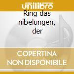 Ring das nibelungen, der cd musicale di Richard Wagner