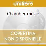 Chamber music cd musicale di Francesco Cilea