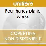 Four hands piano works cd musicale di Gaetano Donizetti