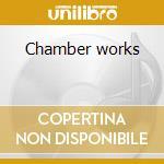 Chamber works cd musicale di Saverio Mercadante