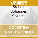 Brahms Johannes Mozart Wolfgang Amadeus - Mourikis Spyros - Quintet For Clarinet & Strings cd musicale di Brahms j./mozart w.a.