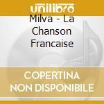 LA CHANSON FRANCAISE cd musicale di MILVA