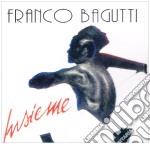 Franco Bagutti - Insieme cd musicale di BAGUTTI FRANCO