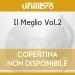 IL MEGLIO VOL.2 cd musicale di CASADEI RAOUL