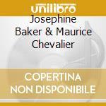 Maurice chevalier & josephine baker cd musicale di Chevalier/baker