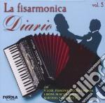 La Fisarmonica Diario Vol.5 cd musicale di ARTISTI VARI