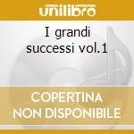 I grandi successi vol.1 cd musicale di Franco Bastelli