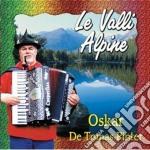 Oskar De Tomas Pinter - Le Valli Alpine cd musicale di De tomas oskar