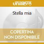 Stella mia cd musicale di Tony Sessolo