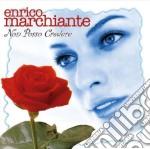 Marchiante Enrico - Non Posso Credere cd musicale di MARCHIANTE ENRICO