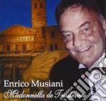 Enrico Musiani - Madonnella De Trastevere cd musicale di MUSIANI ENRICO