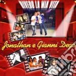 Jonathan & Gianni Dego - Rivedo La Mia Vita cd musicale di Jonathan e gianni dego