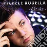 Michele Rodella - Perche' cd musicale di RODELLA MICHELE