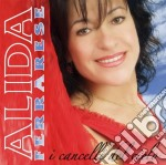 Alida Ferrarese - I Cancelli Del Cielo cd musicale di FERRARESE ALIDA