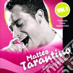 Matteo Tarantino - Canto Per Voi #01 cd musicale di Matteo Tarantino