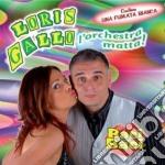 Loris Gallo - Baci Baci cd musicale di GALLO LORIS