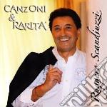 Ruggero Scandiuzzi - Canzoni & Rarita' cd musicale di SCANDIUZZI RUGGERO