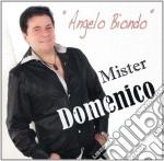 Mister Domenico - Angelo Biondo cd musicale di Domenico Mister